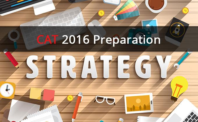 Mission CAT 2016: Prep Strategy